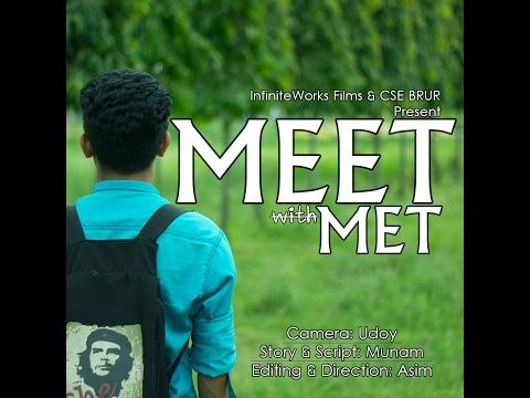 MEET with MET (Short Film by CSE BRUR)