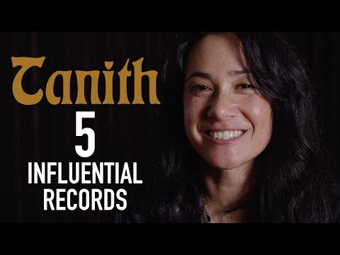 Tanith - 5 Influential Records