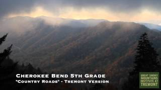 Cherokee Bend - Country Roads