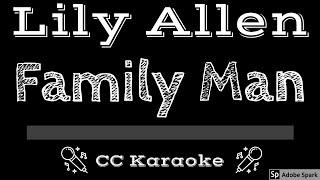 Lily Allen • Family Man (CC) [Karaoke Instrumental Lyrics]