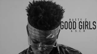 Nasty_C - Good Girls / S.C.H