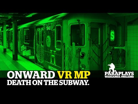 ONWARD VR ►Subway - MP POOPSHOOT 2000