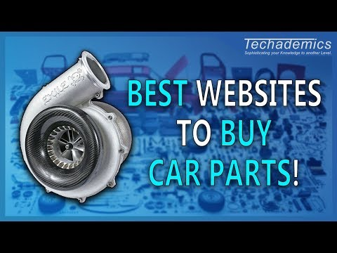 Best Websites to Buy Car Parts! | How to Buy Car Parts Online 2017