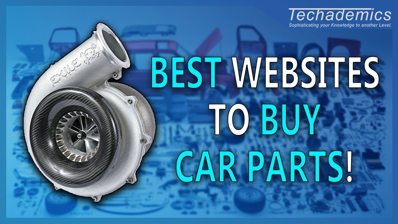 Best Websites to Buy Car Parts 2018 | How to Buy Car Parts Online ...