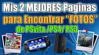 """Mis 2 mejores Paginas para Encontrar """"FOTOS"""" de PSvita y PS4 /PS3 Etc..."""
