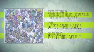 Dance Gavin Dance - Turn Off the Lights, I