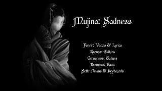Vereor Nox - Mujina:Sadness...