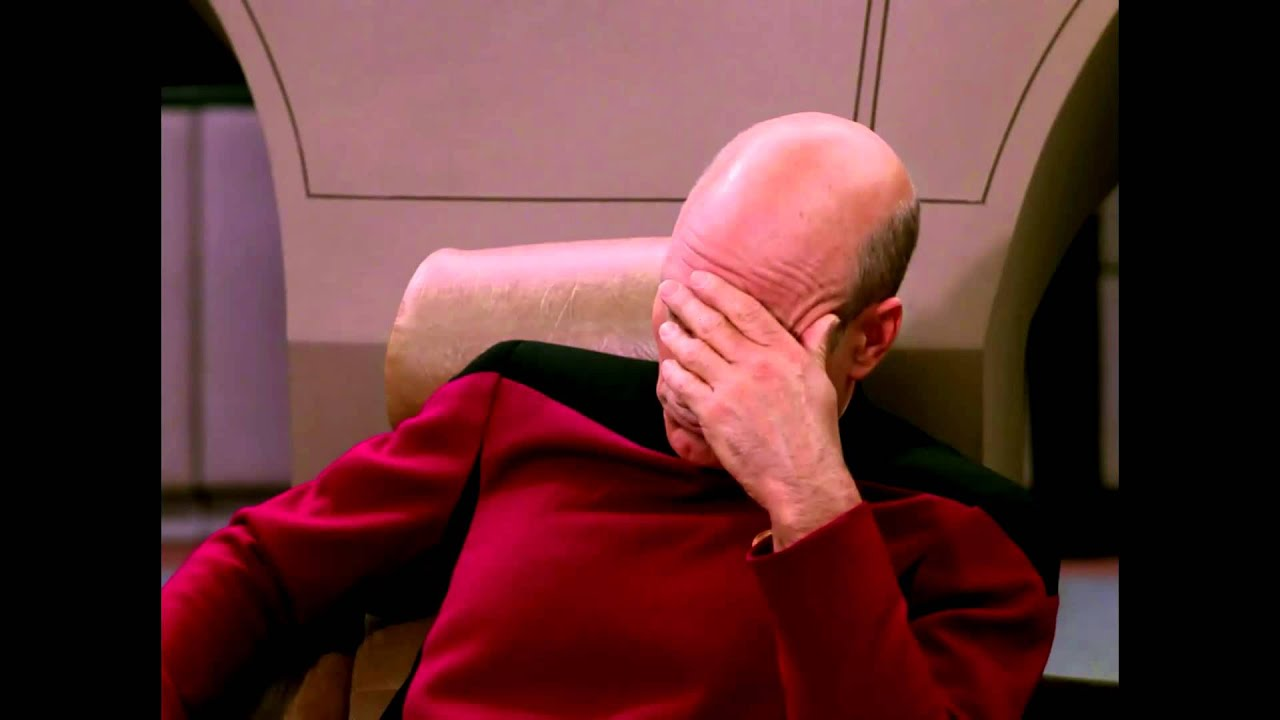 Image result for captain picard facepalm