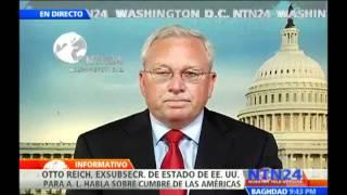 Otto Reich habla para NTN24 sobre la asistencia de Obama a la VI Cumbre de las Américas