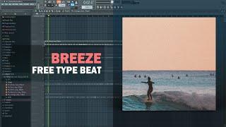 Breeze R&B Type Beat + Free FLP 2020
