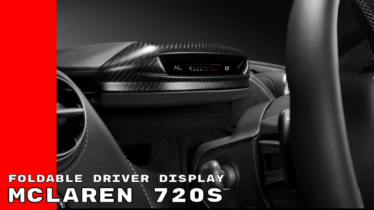 mclaren 720s foldable driver display youtube. Black Bedroom Furniture Sets. Home Design Ideas