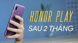 Honor Play có còn ĐÁNG MUA sau 2 tháng?