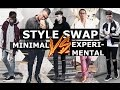 Minimal VS Experimental | Style Swap | Gallucks