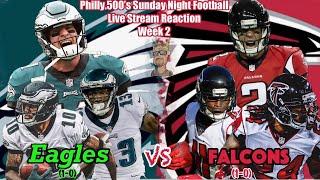 Eagles vs Falcons   Live Stream Reactions   Sunday Night Football   Week 2