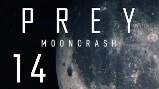 POSZŁO JAKOŚ ŁATWO.. || Prey: Mooncrash [#14][DLC]