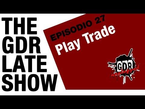 The GDR Late Show - Play Trade e l'industria del gioco