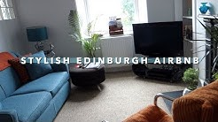 Edinburgh Airbnb Tour | Vlogust Day 18