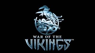 War of the Vikings OST - Revel in Triumph
