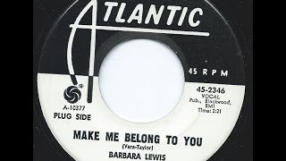 Watch Barbara Lewis Make Me Belong To You video