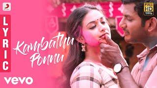 Sandakozhi 2 - Kambathu Ponnu Tamil Lyric | Vishal | Yuvanshankar Raja, N Lingusamy
