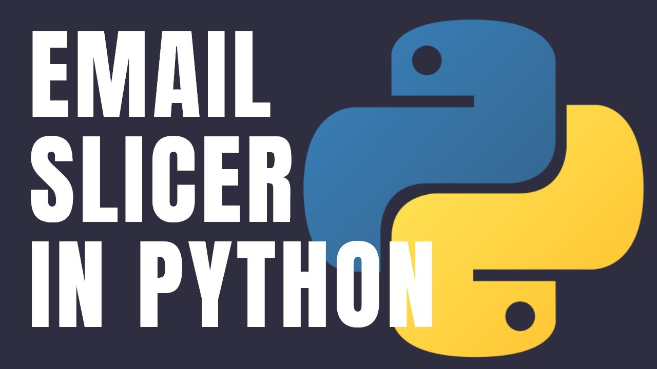 Email slicer in Python | Python Projects