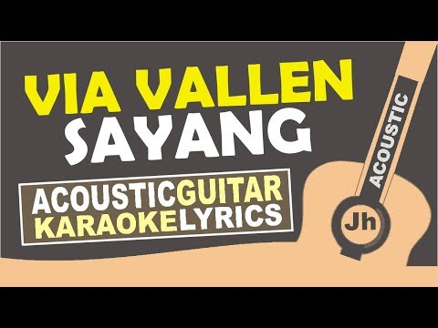 Via Vallen - Sayang (Karaoke Acoustic) With lirik