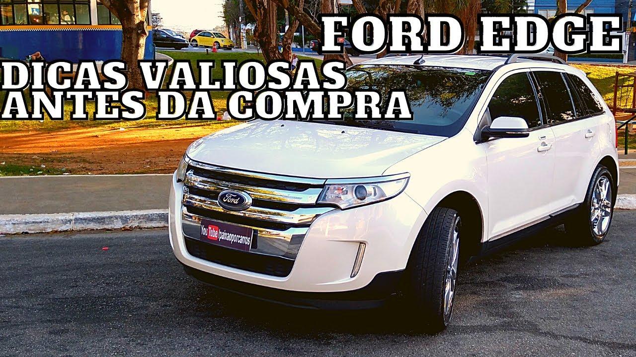 O que verificar antes de comprar uma Ford Edge?