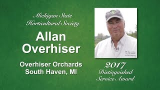 Allan Overhiser: Michigan State Horticultural Society 2017 Distinguished Service Award Recipient