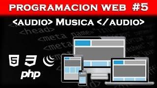 Programacion Web #5 Como poner una Cancion en HTML5 [HTML5, CSS, JavaScript]