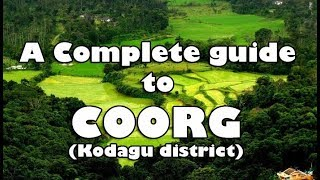 COORG - A complete guide to COORG trip | Travel, Accommodation, Food, Places to visit | coorgtourism