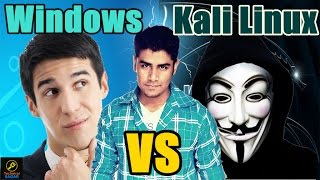 Windows Vs Kali Linux | Kaun hai best ? | Comparison and Explaination in Hindi