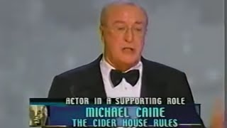 Michael Caine winning Best Supporting Actor for The Cider House Rules