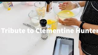 Tribute to Clementine Hunter
