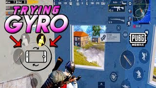 TRYING GYRO FOR THE FIRST TIME - PUBG MOBILE