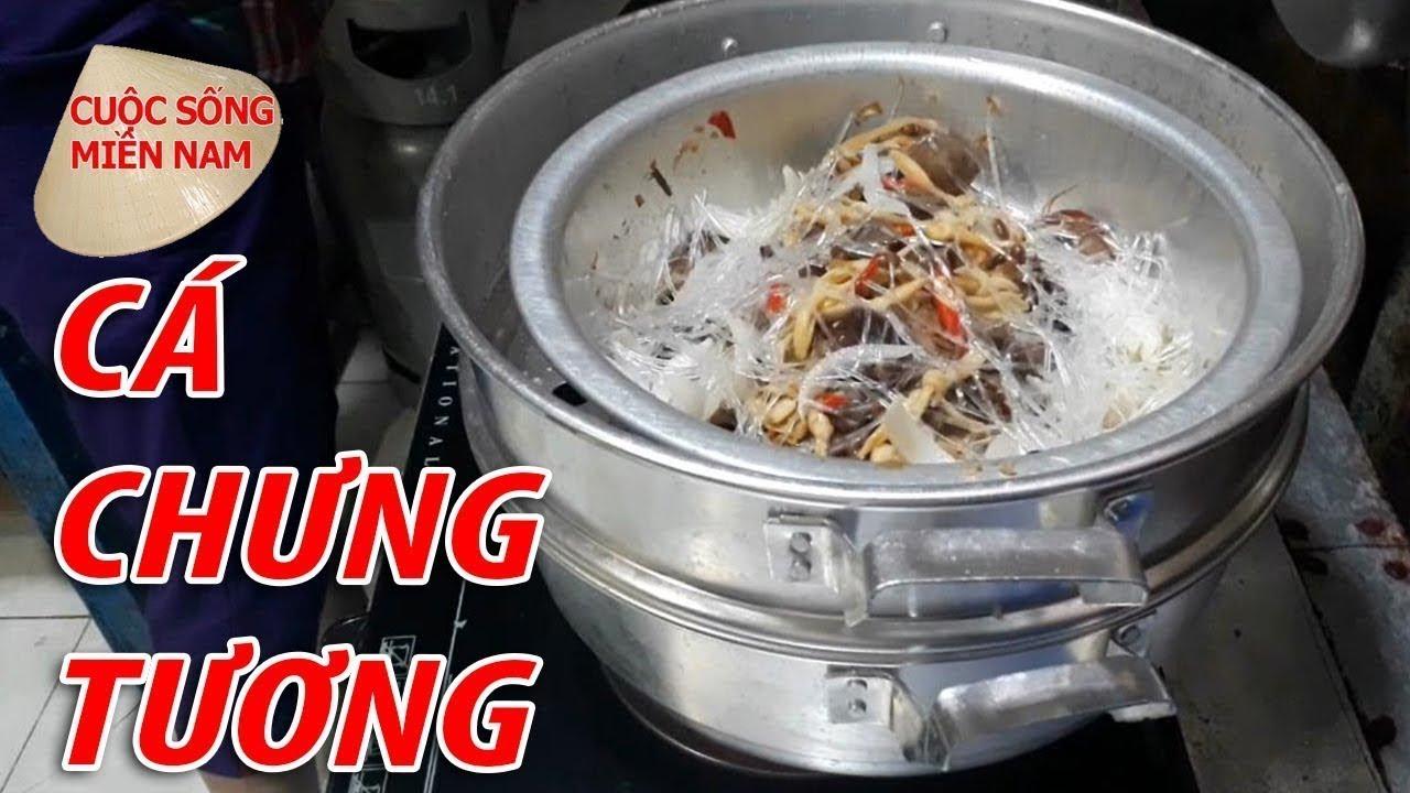 CÁ CHƯNG TƯƠNG | Nam Việt | VietNam Travel - Food  - MÓN NGON MIỀN TÂY