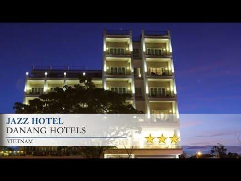 Jazz Hotel - Danang Hotels, Vietnam