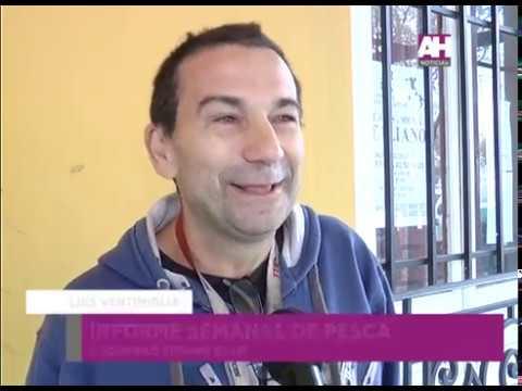 LUIS VENTIMIGLIA   INFORME SEMANAL DE PESCA