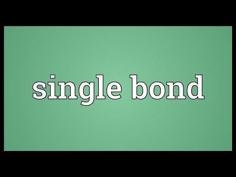 Single bond Meaning