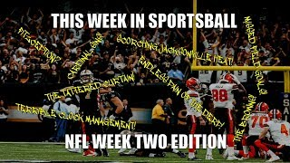This Week in Sportsball: NFL Week Two Edition (2018)