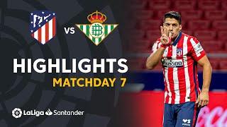 Highlights Atletico Madrid vs Real Betis (2-0)