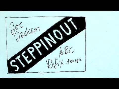 STEPPIN' OUT - Joe Jackson (ABC 130 BPM Refix)