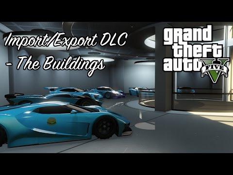 GTA 5 - IMPORT/EXPORT SPENDING SPREE PART 1 - The Buildings