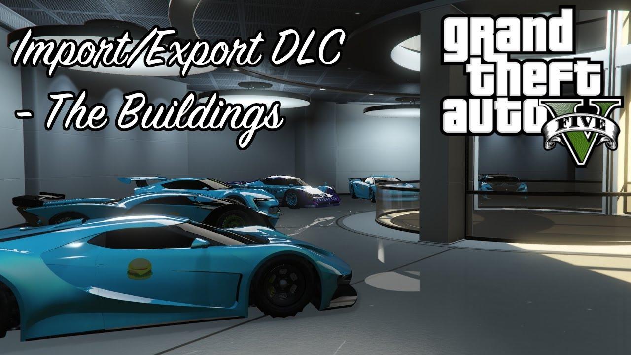 gta 5 import export spending spree part 1 the buildings youtube. Black Bedroom Furniture Sets. Home Design Ideas