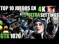 GTX 1070 4k JUEGOS ULTRA SETTINGS 2017