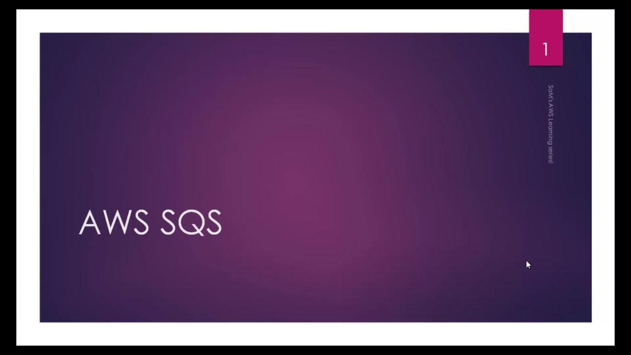 AWS tutorial-Part71: Amazon Simple Queue Service (SQS)
