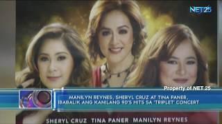 Manilyn Reynes, Sheryl Cruz at Tina Paner, may reunion concert