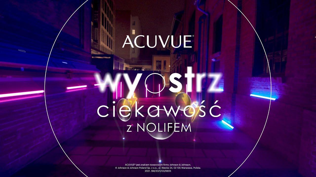 Acuvue – Wyostrz ciekawość z Nolifem - YouTube
