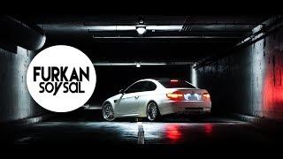 Furkan Soysal - Benassi (Remix)