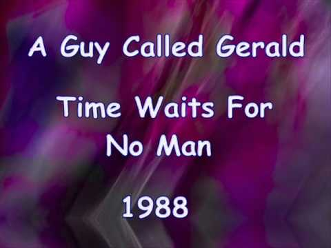 A Guy Called Gerald - Time Waits For No Man (1988)