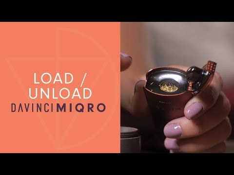 How To Load and Unload your MIQRO Vaporizer – DaVinciVaporizer.com